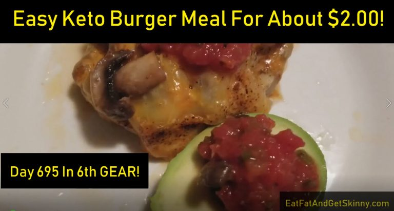 Easty Keto Burger Meal For $2.00
